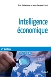 Eric Delbecque et Jean-Renaud Fayol - Intelligence économique.