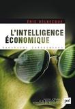 Eric Delbecque - L'intelligence économique : une nouvelle culture pour un nouveau monde.