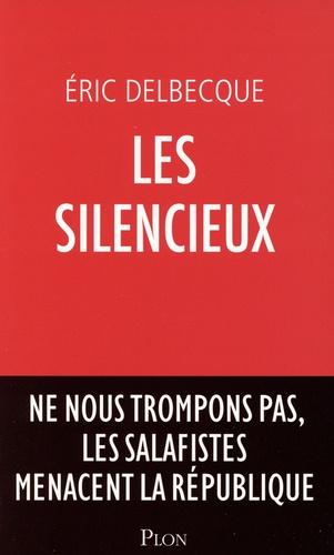 Les silencieux. Ne nous trompons pas, les salafistes menacent la République