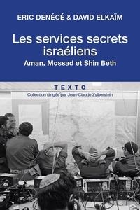 Goodtastepolice.fr Les servives secrets israéliens - Mossad, Aman, Shin Beth Image