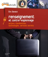 Renseignement et contre-espionnage - Actions clandestines, technologies, services secrets.pdf