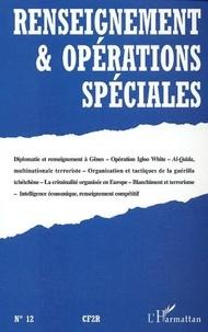 Eric Denécé et Laurent Bussière - Renseignement & opérations spéciales N° 12 Novembre 2002 : .