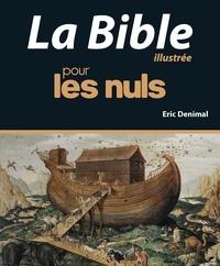 Eric Denimal - La Bible illustrée pour les nuls.
