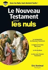 Eric Denimal - Le Nouveau Testament pour les nuls.