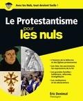 Eric Denimal - Le protestantisme pour les nuls.