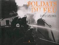 Eric Deroo - Soldats du feu - Histoire illustrée des sapeurs-pompiers.