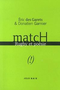 Eric Des Garets et Donatien Garnier - Match - Rugby & poésie.