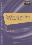 Eric Deschaintre et Christian Draux - Gestion du système d'information BTS Première année - Assistant de gestion de PME-PMI.