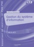 Eric Deschaintre - Gestion du système d'information BTS première annéeassistant de gestion de PME-PMI - Livre du professeur.