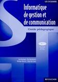Eric Deschaintre et José Aceituno - Informatique de gestion et de communication option de 2nd - Guide pédagogique. 1 Cédérom