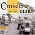 Eric Deschamps - Croisière jaune - Chroniques 1929-1933, édition bilingue français-anglais.