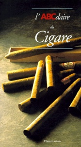 Eric Deschodt - L'ABCdaire du cigare.