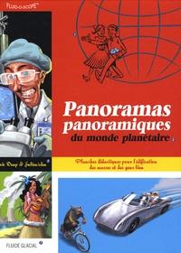 Eric Deup et Julien Cdm - Panoramas panoramiques du monde planétaire.