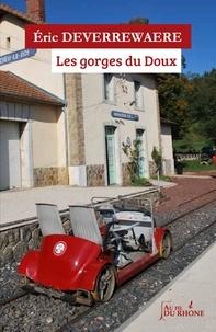 Eric Deverrewaere - Les gorges du Doux.