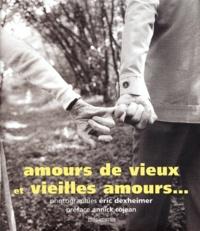 Eric Dexheimer - Amours de vieux et vieilles amours....