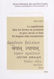 Eric Dieu - Le supplétisme dans les formes de gradation en grec ancien et dans les langues indo-européennes.