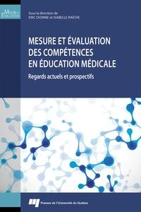 Mesure et évaluation des compétences en éducation médicale - Regards actuels et prospectifs.pdf