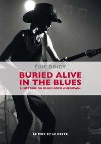 Openwetlab.it Buried alive in the blues - L'histoire du blues rock américain Image