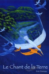 Eric Doireau - Le Chant de la Terre.