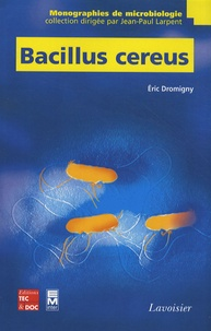Eric Dromigny - Bacillus cereus.