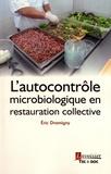 Eric Dromigny - L'autocontrôle microbiologique en restauration collective.