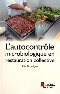 L'autocontrôle microbiologique en restauration collective - Eric Dromigny pdf epub