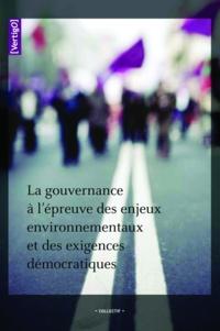 Eric Duchemin - La gouvernance à l'épreuve des enjeux environnementaux et des exigences démocratiques.