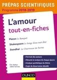 Eric Dufour et Adélaïde Cron - L'amour tout-en-fiches - Platon, Le banquet ; Shakespeare, Le songe d'une nuit d'été ; Stendhal, La Cahrtreuse de Parme.