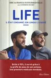 Eric Dufourmantelle et Franck Dufourmantelle - Life - Il était condamné, son jumeau l'a sauvé.