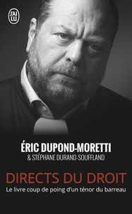 Eric Dupond-Moretti - Directs du droit.