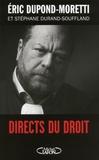 Eric Dupond-Moretti et Stéphane Durand-Souffland - Directs du droit.