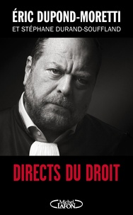 Directs du droit - Eric Dupond-Moretti, Stéphane Durand-Souffland - Format ePub - 9782749932385 - 9,99 €