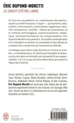 Le droit d'être libre. Dialogue avec Denis Lafay