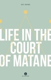 Eric Dupont et Peter McCambridge - Life in the Court of Matane.