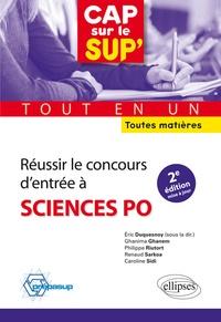 Eric Duquesnoy et Renaud Farkoa - Réussir le concours d'entrée à Sciences Po - Tout en un, toutes matières.