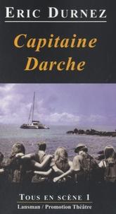 Eric Durnez - Capitaine Darche - Folie Douce.