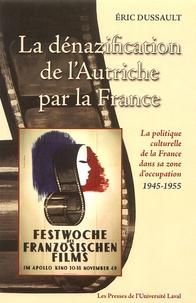 La dénazification de lAutriche par la France - La politique culturelle de la France dans sa zone doccupation 1945-1955.pdf