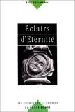 Eric Edelmann - Éclairs d'éternité.