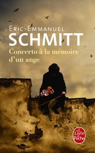 Eric-Emmanuel Schmitt - Concerto à la mémoire d'un ange.