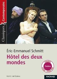 Eric-Emmanuel Schmitt - Hôtel des deux mondes.