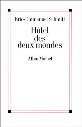 Hôtel des Deux Mondes