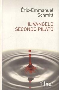 Eric-Emmanuel Schmitt - Il vangelo secondo pilato.