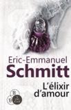 Eric-Emmanuel Schmitt - L'élixir d'amour.