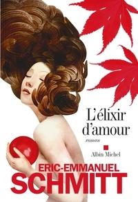 Eric-Emmanuel Schmitt et Éric-Emmanuel Schmitt - L'Elixir d'amour.