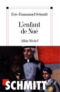 Téléchargements ebooks pdf L'Enfant de Noé 9782226197481 par Eric-Emmanuel Schmitt, Éric-Emmanuel Schmitt (Litterature Francaise) RTF DJVU