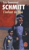 Eric-Emmanuel Schmitt - L'enfant de Noé.