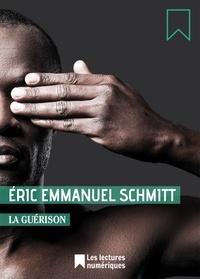 Eric-Emmanuel Schmitt et Éric-Emmanuel Schmitt - La Guérison - Extrait du recueil : La Rêveuse d'Ostende.