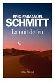 Eric-Emmanuel Schmitt - La nuit de feu.