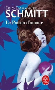 eBooks nouvelle version Le Poison d'amour in French par Eric-Emmanuel Schmitt RTF PDF 9782253045434