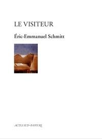 Eric-Emmanuel Schmitt - Le visiteur.
